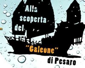 """La mostra in programma allo Yacht Club di Marina dei Cesari di Fano """"Alla scoperta del Galeone di Pesaro"""""""