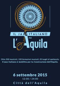 """La locandina dell'evento """"Il Jazz italiano per L'Aquila"""""""