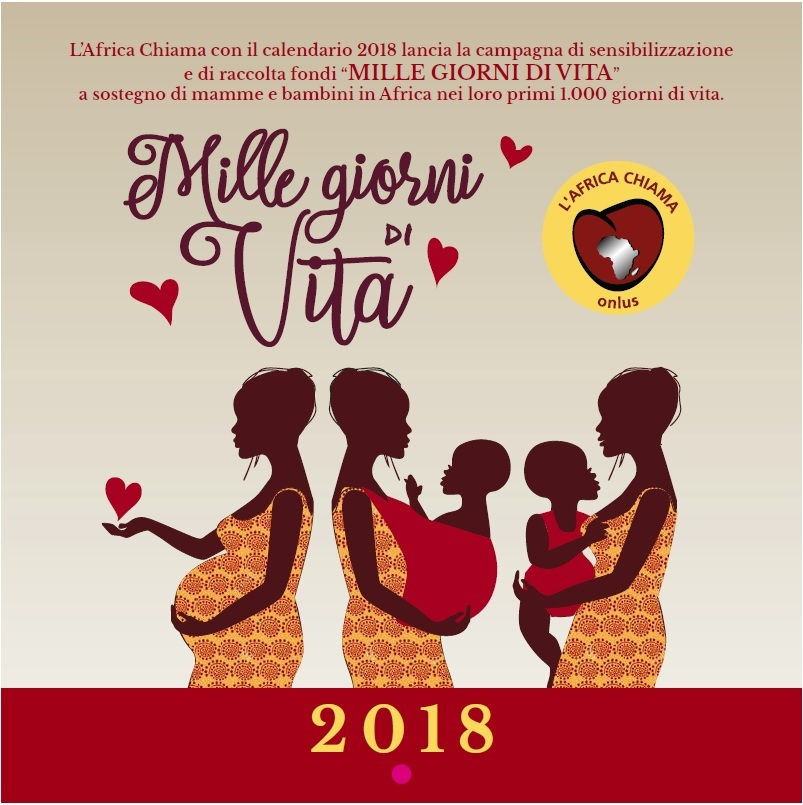 Calendario Per La Vita.I Calendari De L Africa Chiama Per Il Progetto 1 000 Giorni